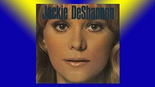 JACKIE DE SHANNON - When You Walk in the Room (1963)