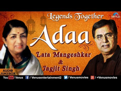 Adaa - The Legends Together | Lata Mangeshkar & Jagjit Singh | JUKEBOX | Best Hindi Romantic Songs