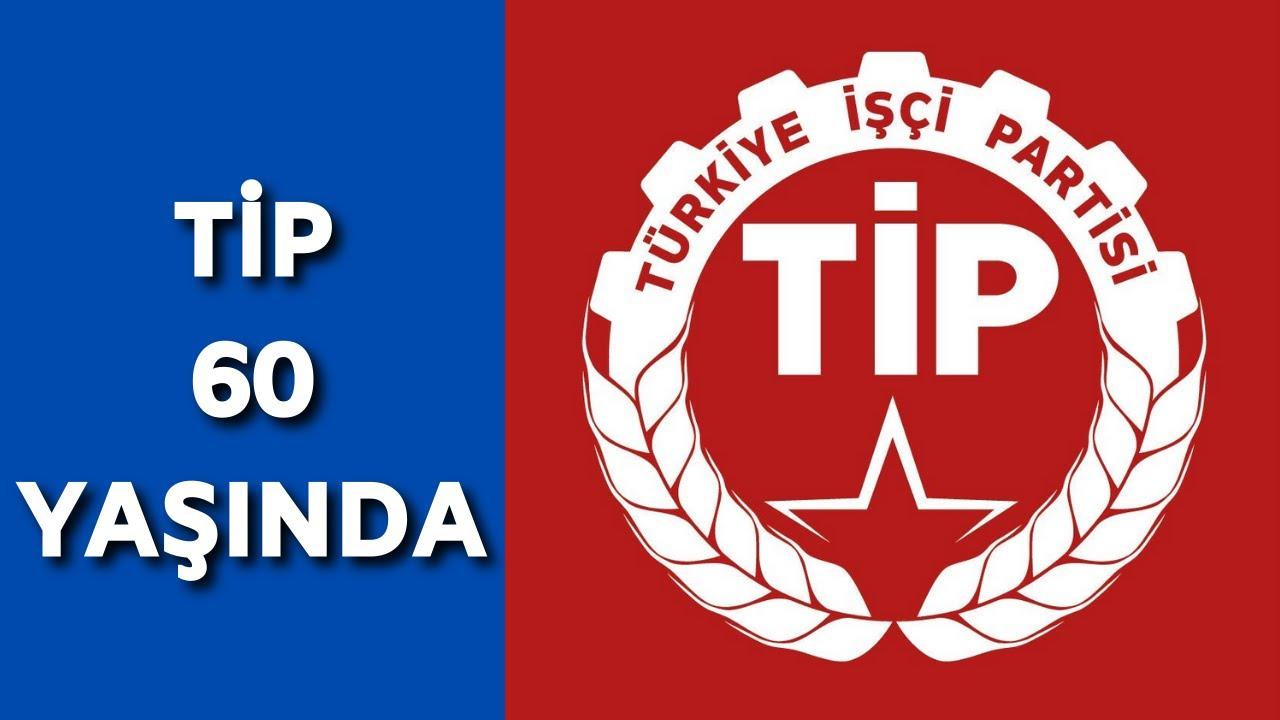 Türkiye İşçi Partisi 60. yaşını kutladı
