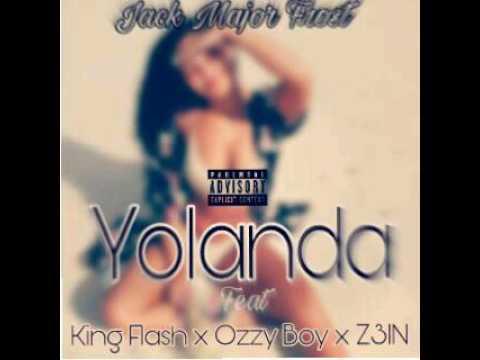 Jack Major Frost - Yolanda (feat King Flash , Ozzy Boy and Z3IN)