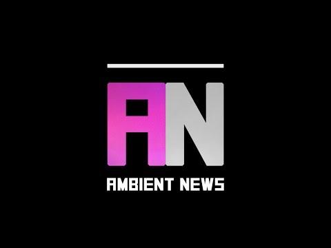 Ambient News 008 - Paris