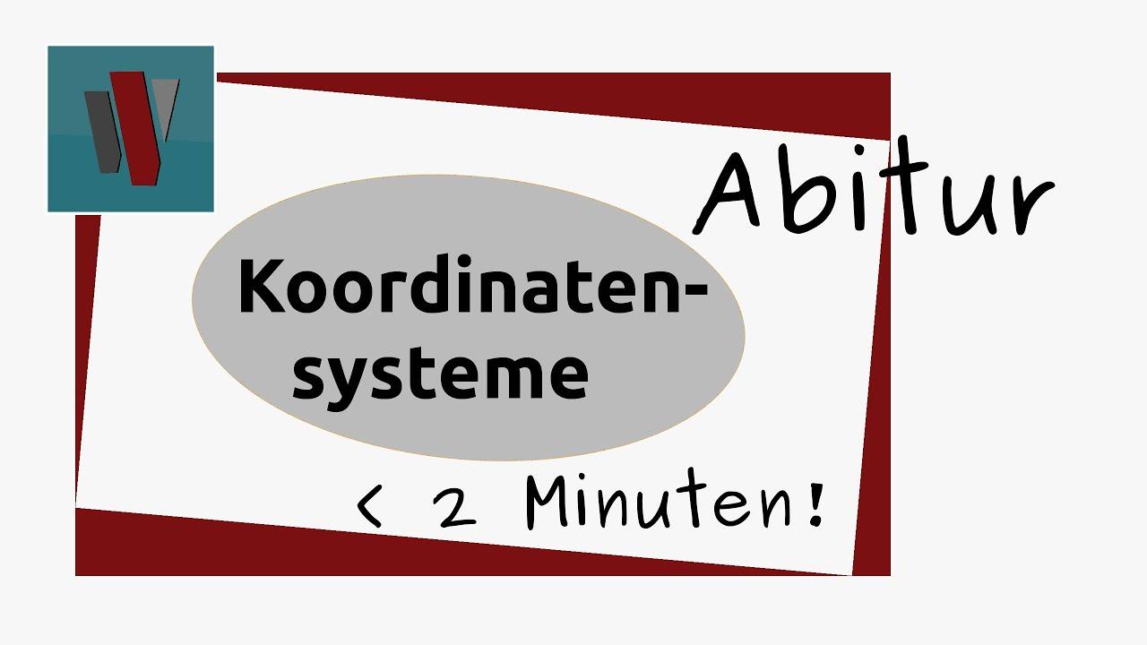abitur mathematik analytische geometrie koordinatensysteme youtube. Black Bedroom Furniture Sets. Home Design Ideas