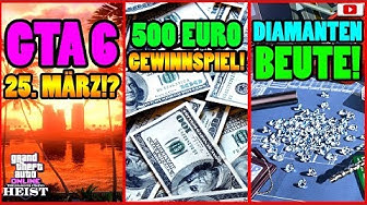 🙌Alle Neuen Inhalte!🙌 GTA 6 Am 25. März!? DIAMANTEN Beute + Mehr! [GTA 5 Online Casino Heist Update]