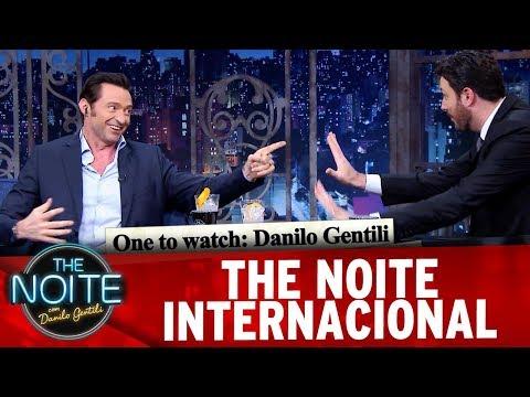 The Noite com Danilo Gentili - Destaques Internacionais