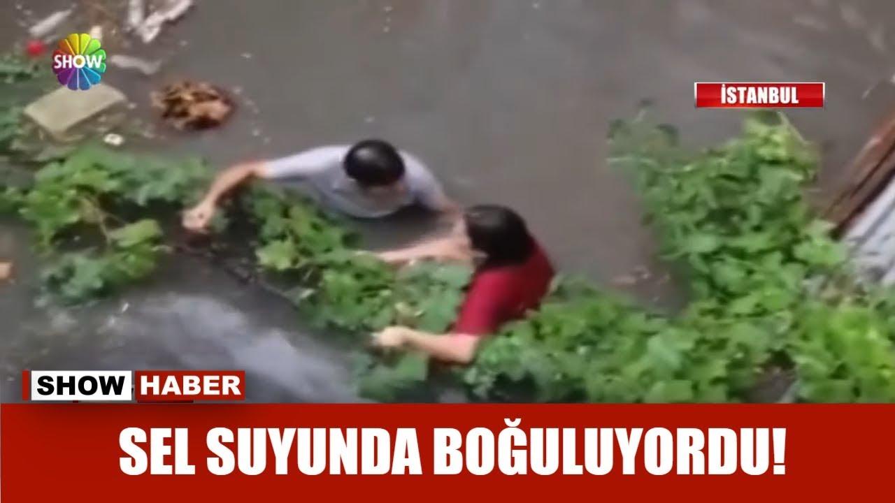 Sel suyunda boğuluyordu!