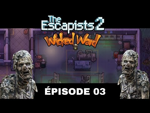 The Escapists 2: Wicked Ward #03 ( FIN )  