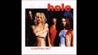 Hole - Courtney Act(Bootleg) 10/23