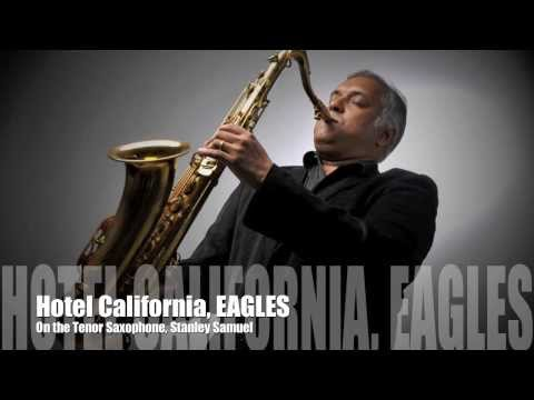 Hotel California, EAGLES | The Ultimate Saxophone Collection | Stanley Samuel | Singapore | Artist |