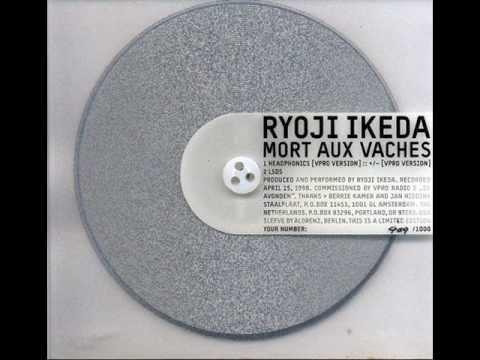 Ryoji Ikeda - Headphonics [VPRO Version] :: +/- [VPRO Version]