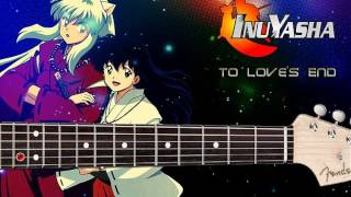Inuyasha - To Love's End Guitarra Tutorial (solo)
