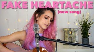 Fake Heartache - Hannah Dorman (NEW SONG)