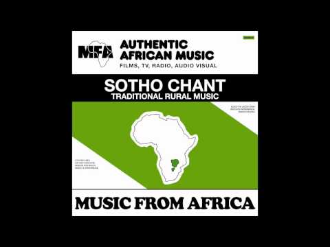 MUSIC FROM AFRICA - SOTHO CHANT - TEAM LEADER TSOTSI
