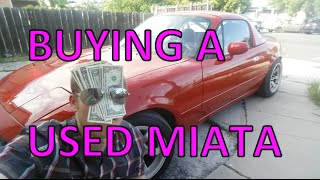 How to buy a used Miata!