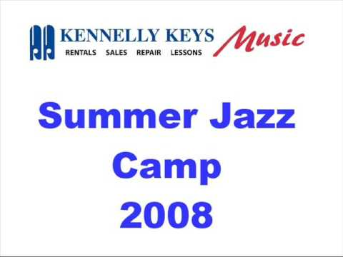 """Theme From""""Shaft"""" - Kennelly Keys Jazz Camp '08 (LIVE)"""