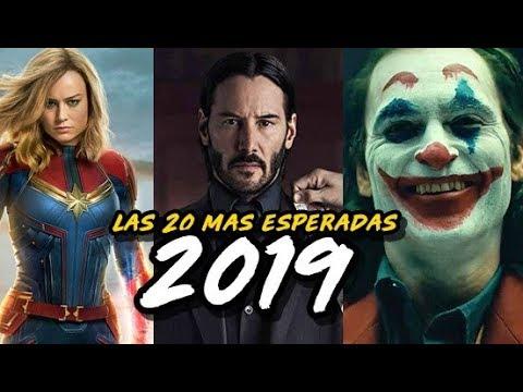 Las 20 Películas MAS ESPERADAS del 2019