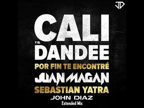 Por Fin Te Encontré - ( John Diaz Extended Mix ) Cali Y El Dandee Feat Juan Magan