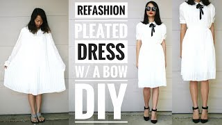 DIY: PLEATED DRESS W/ a BOW REFASHION | How to Upcycle Old Clothes