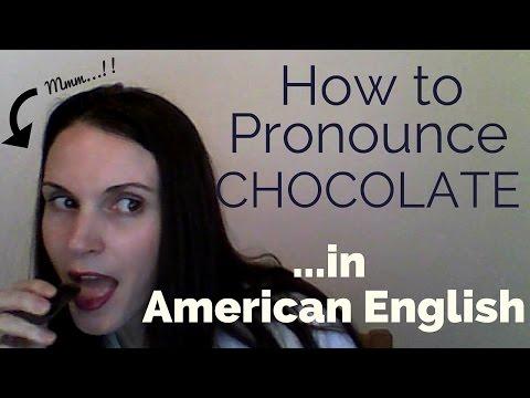 How to Pronounce 'Chocolate' (American English)