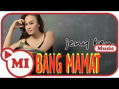 Jenny Ken - Bang Mamat (Hits Music Video)