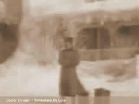 Somewhere my love - Lara's Theme - Doctor Zhivago