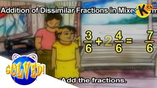 ADDITION OF DISSIMILAR FRACTIONS IN MIXED FORMS (Solved)