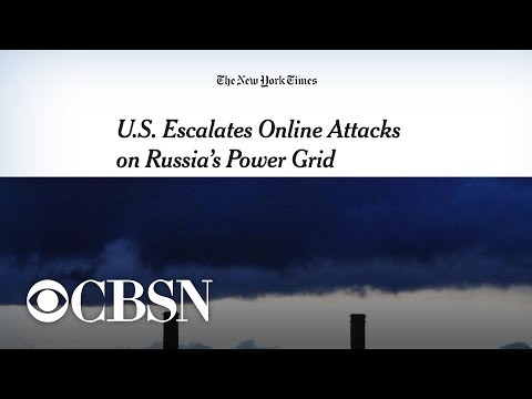 NYT: Cyber warfare between U.S. and Russia escalates as Washington targets power grids