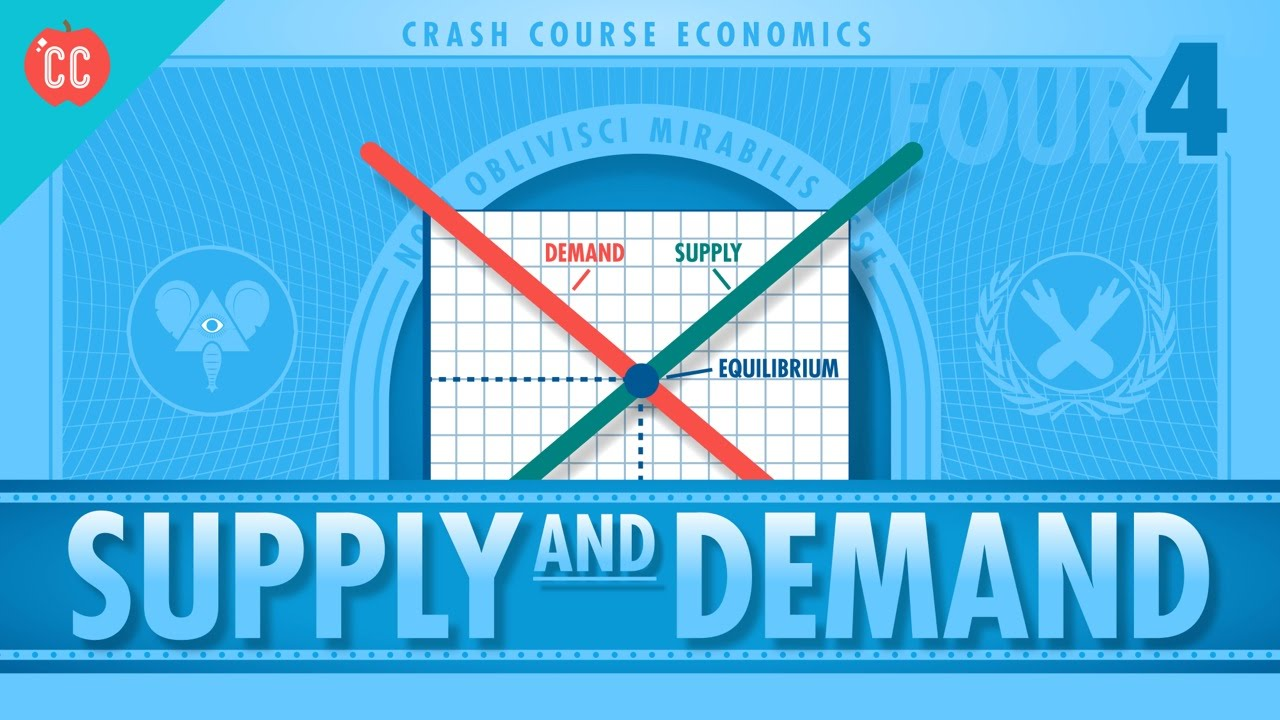 Supply And Demand  Crash Course Economics  4