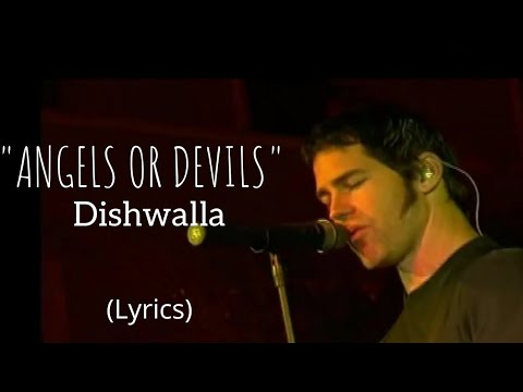 Download ANGELS OR DEVILS - Dishwalla (Lyrics)