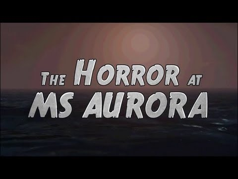 Cry Plays: The Horror at MS Aurora