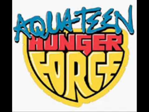Aqua Teen Hunger Force-Theme Song