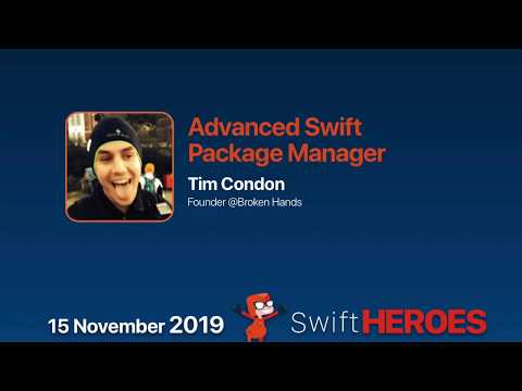 Advanced Swift Package Manager - Tim Condon - Swift Heroes 2019