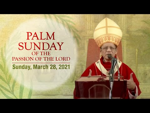 The Holy Eucharist - Sunday, March 28 2021  |  Palm Sunday 2021  |  Archdiocese of Bombay