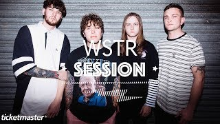 WSTR - 'Crisis' | Ticketmaster Session
