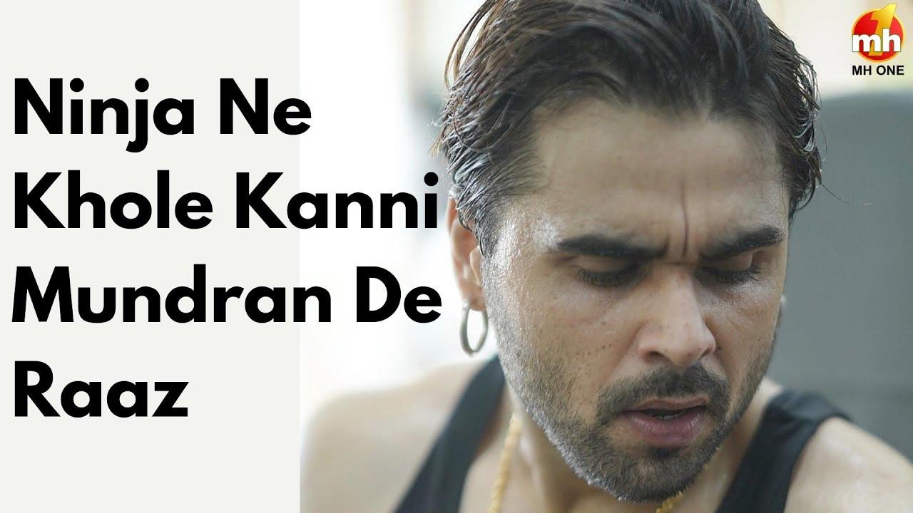 Ninja Ne Kanni Paayian Mundran Te Ranjhe Nu Keeta Yaad || MH ONE