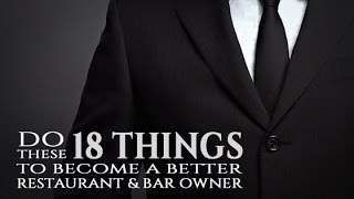 18 Ways to Become a Better Restaurant/Bar Owner