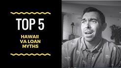 5 Myths Of VA Loans in Hawaii