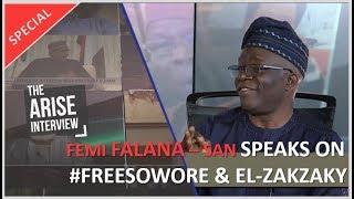 Femi FalanaSan Speaks On FreeSowore amp El-Zakzaky