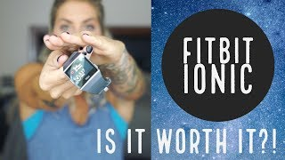 FITBIT IONIC REVIEW..Is It Worth It?! 🤔⌚️