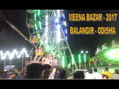 Meena Bazar (2017) in Balangir - Odisha  With Shops and Rides || Full Video