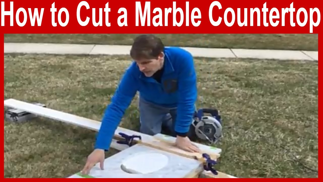 How To Cut A Marble Countertop You