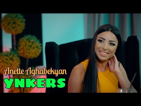 Anette Aghabekyan - Ynkers (OFFICIAL MUSIC VIDEO) 2021
