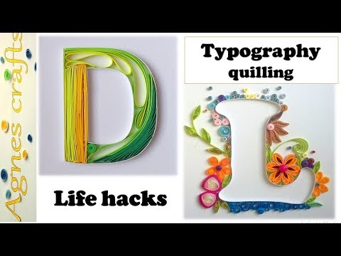 Tips and tricks in quilling letters| quilling typography