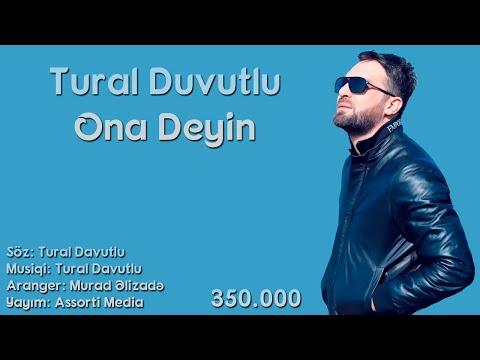 Tural Duvutlu - Ona Deyin