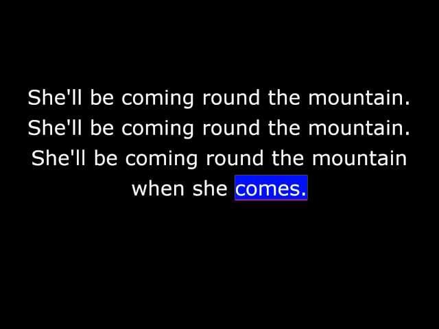 Songs - She'll Be Coming Round the Mountain - American Traditional Songs