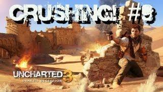 Uncharted 3: Crushing! - Capítulo 9: O Caminho do Meio!