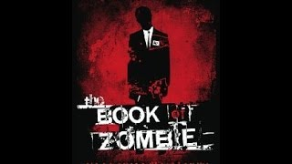 The Book of Zombie (2010) Full Movie