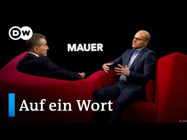 Auf ein Wort...Mauer | DW Deutsch