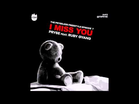 PRYSE - I MISS YOU ft. RUBY GYANG | PRYSELESS FREESTYLE EPISODE 7