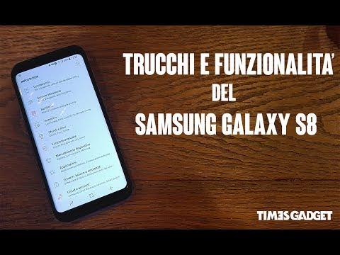 Trucchi e funzionalità del Samsung Galaxy S8 che probabilmente non sapete!