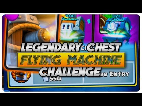 FLYING MACHINE CHALLENGE + LEGENDARY CHEST | CLASH ROYALE